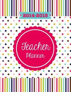 Organize, Plan, and Go Bundle; Stay organized next year, maximize your day, and have fun! $  Happy Day Teacher Planner and Classroom Organizer