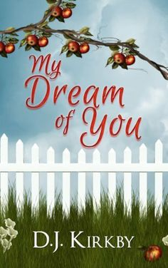 02/02/14 4.3 out of 5 stars My Dream of You by D.J. Kirkby, http://www.amazon.com/dp/B00I4X9DUI/ref=cm_sw_r_pi_dp_IdX7sb13Q8Y6V