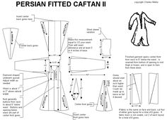 Detailed instructions on how to make a Persion Style fitted caftan coat.