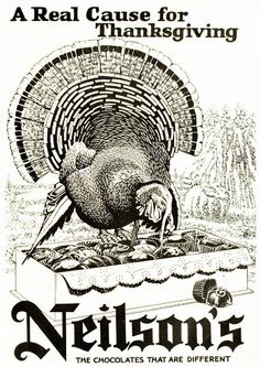 A real cause for Thanksgiving - Neilson's Chocolates, 1923. #vintage #1920s #Thanksgiving #ads