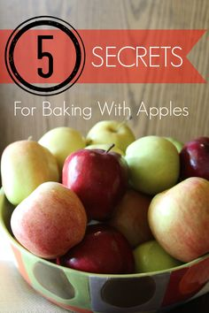 5 Secrets For Baking With Apples, tips I learned growing up on an apple Orchard in Washington