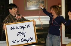 14 Ways to Play as a Couple. Don't let your marriage get stale!