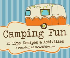 seven thirty three - - - a creative blog: 25 Camping Tips, Recipes and Activities {A Round-Up} family fun activities, camping stuff, glow sticks, camping tips, camping fun, famili, bananas, summer camping, 25 camp