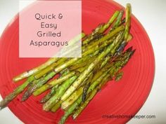 Quick and Easy Grilled Asparagus by Creative Home Keeper Quick+and+Easy+Grilled+Asparagus