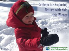 Winter doesn't mean you have to stay inside! Check out this great blog post with ideas on getting kids engaged with nature all year round.