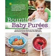 Fantastic, simple baby food recipes in a cookbook just made for new parents.