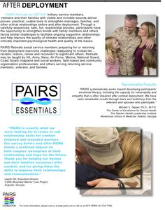 PAIRS Retreats for OEF/OIF military service members, veterans and their families with visible and invisible wounds deliver proven, practical, usable tools to strengthen marriages, families, and other critical relationships before and after deployment.