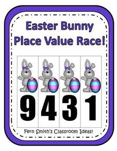 Place Value Race Game Easter Bunnies By Fern Smith Common Core Standards For Place Value  1.NBT.2 ~ 1.NTB.3  2.NBT.1 ~ 2.NBT.3 and 2.NBT.4  3.NBT.2 $
