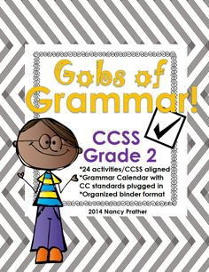 Grammar for Grade 2:  CCSS aligned packet with monthly calendar, standards plugged into 24 activities, and monthly cover sheets, ready to print, punch and assemble into a neat and tidy binder