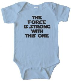 Amazon.com: THE FORCE IS STRONG WITH THIS ONE - STAR WARS - BABY ONESIE: Clothing