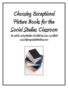 Choosing Picture Books for the Social Studies Classroom
