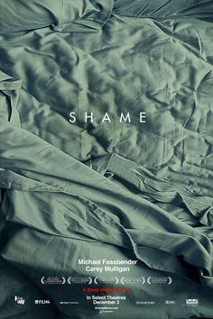 Shame shame, michael fassbender, carey mulligan, cinema, steve mcqueen, movies online, films, watch movies, film posters