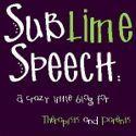 Sublime Speech