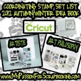 Coordinating Stamp Set List for the Artiste & Art Philosophy Cartridges in the 2012 Autumn/Winter Idea Book