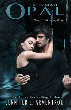 Opal by Jennifer L. Armentrout-book 3