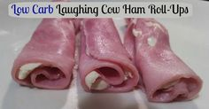 Low Carb Laughing Cow Ham roll-ups    TravelingLowCarb.com - Low Carb Diet Tips for Busy People