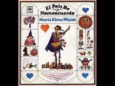María Elena Walsh 1967 - El país de nomeacuerdo - YouTube