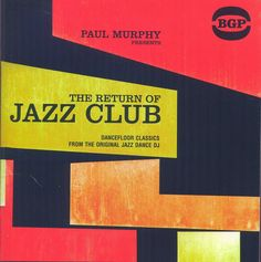 The Return Of Jazz Club