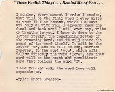 Typewriter Series #90 by Tyler Knott Gregson