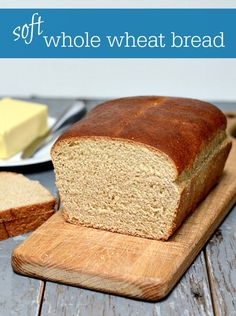 Soft whole wheat bread recipe | Real food Real Deals
