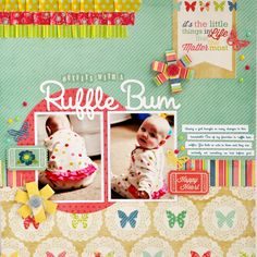 Outfits With A Ruffle Bum - Scrapbook.com  This adorable layout was created with the Beautiful Life Collection from Echo Park.