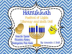 Literacy and Math Hanukkah Activities - Winter Holidays: Kindergarten; First Grade; Special Education; Autism; Homeschool