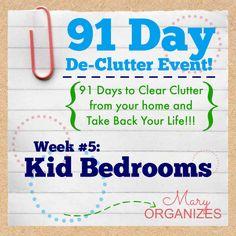 91 Day De-Clutter Week 5 -- Kid Bedrooms - #Declutter #Organization - http://maryorganizes.com/2014/09/week-5-kid-bedrooms/