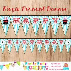 MAGIC PARTY pennant banner  You Print  by PrettyPartyCreations, $8.50