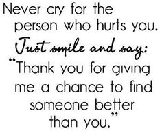 Never Cry For The Person Who Hurts You - Famous Inspirational Quotes