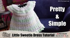 Crochet an amazing baby dress. Designed for 6 months - 24 months. This is a free pattern. This is known at the Little Sweetie Dress using Baby Marble by James C Brett Yarn. Free Tutorial is included.