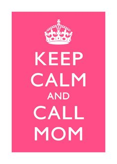 Keep Calm and Call Mom  5 x 7 print  blush by GoodBehavior on Etsy