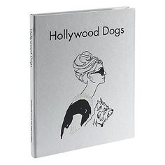 Hollywood Dogs Book