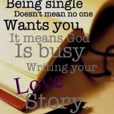 being single, remember this, god, faith, inspirational quotes, writing, thought, bible studies, prince charming