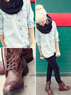 Denim shirt + Infinity scarf + Leggings + Boots = Fall style <3