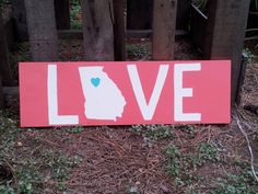 Rustic sign  Love Georgia  Coral and White  by GrannyTsAttic, $20.00