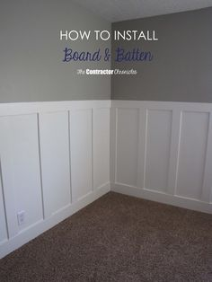 How to Install Board and Batten - The Contractor Chronicles