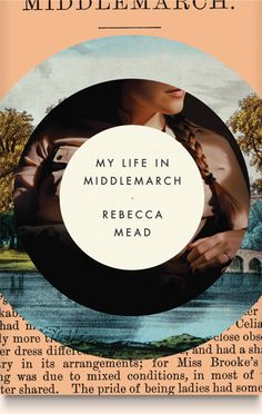My Life in Middlemarch • jacket design Elena Giavaldi