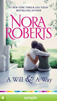 'Will And A Way' by Nora Roberts .