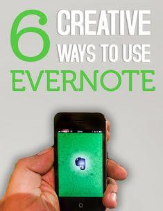 6 Creative Ways to Use #Evernote
