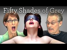 ▶ Elders React to Fifty Shades of Grey Trailer - YouTube