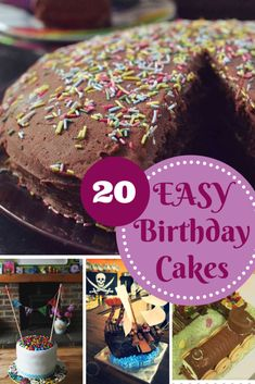 20 easy birthday cake recipes that look great! For kids, adults, and a couple for vegan and gluten free