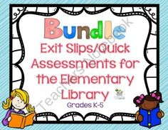 Exit Tickets for the Elementary Library Grades K-5 from Staying Cool in the Library on TeachersNotebook.com -  (60 pages)  - This is a bundle of my library exit tickets.