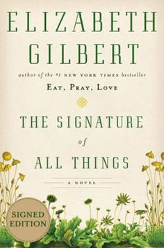 'The Signature of All Things,' by Elizabeth Gilbert