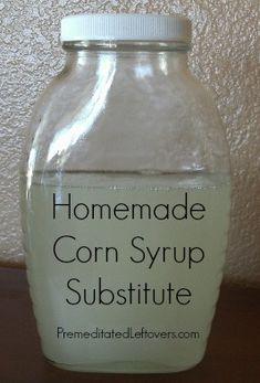 homemad corn, homemade corn syrup, corn free recipes, corn free syrup, corn syrup substitute, homemade syrup recipe