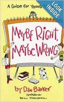 Maybe Right, Maybe Wrong: Dan Barker: 9780879757311: Amazon.com: Books
