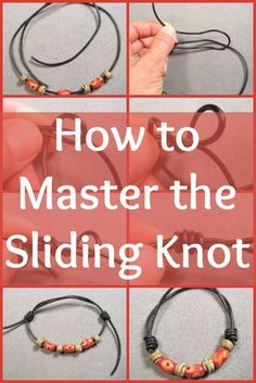 Tying a sliding knot