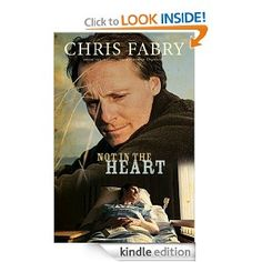 Daily Amazon Kindle Book Deal (29% OFF) Not in the Heart by Chris Fabry for $9.99 http://amzn.to/UndZdN