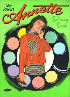 Annette Coloring Book annette funicello, annett color, actressannett funicello, colors, childhood memori, 60s, color book, coloring books, 1960