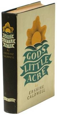 God's Little Acre, by Erskine Caldwell..  NY: Viking. 1933. His second full-length novel, which was censored in New York and led to the author's arrest and prosecution on obscenity charges.. A beautiful copy, doubtless one of the finest, if not the finest copy extant.. First Edition.  Listed by Ken Lopez, Bookseller, ABAA..  #firstedition