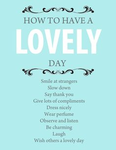 how to have a lovely day #life